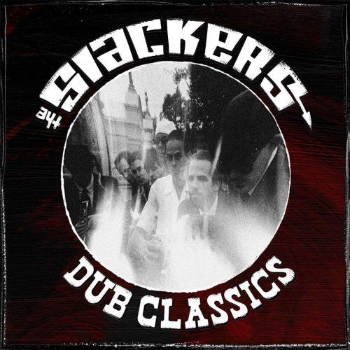 Slackers Dub Classics