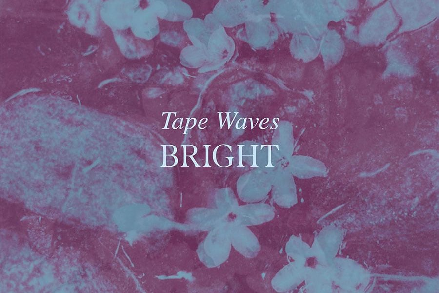 Tape Waves - Bright