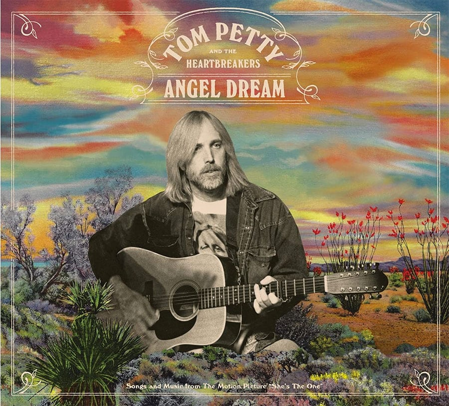 """Tom Petty - """"Angel Dream"""" (Songs From The Motion Picture """"She's The One"""") 25th Anniversary Edition"""